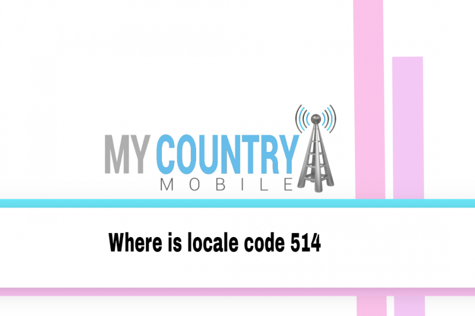 Where is locale code 514 - My Country Mobile