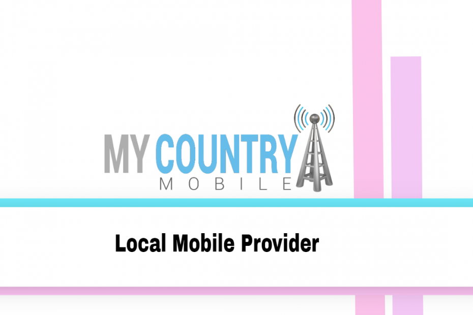 Local Mobile Provider - My Country Mobile